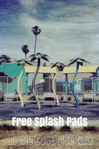 Free Splash Pads on the East Side of Los Angeles