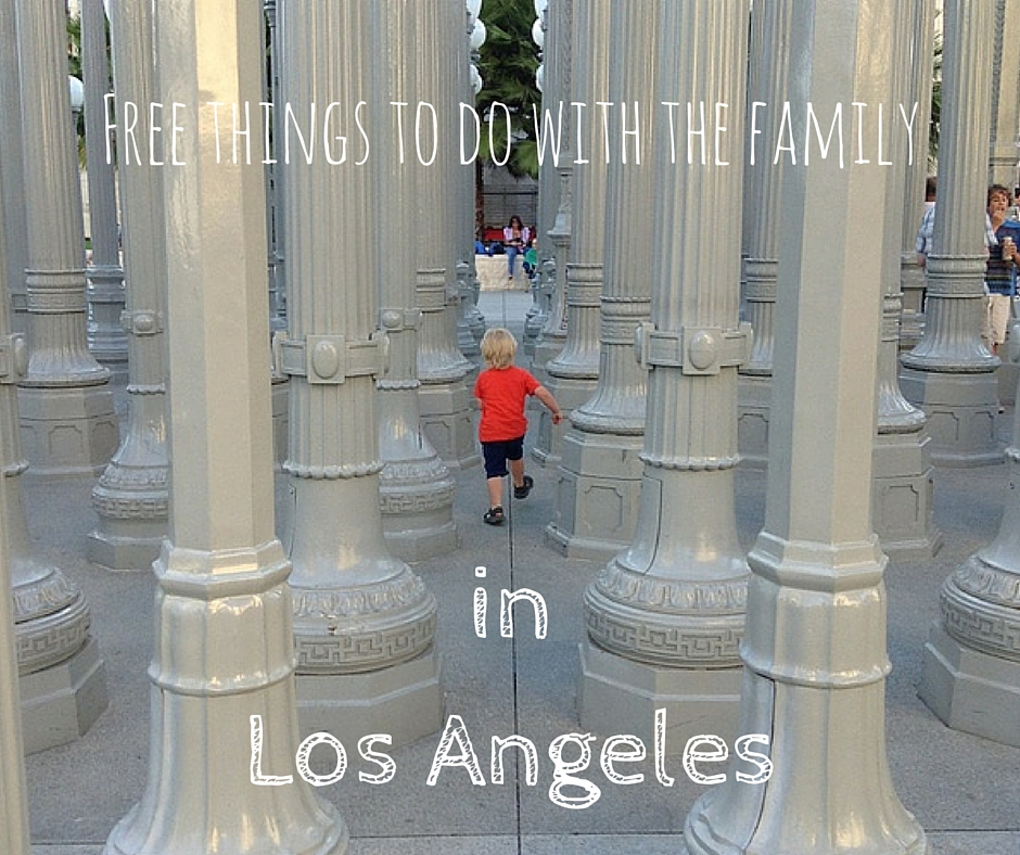 Free Things To Do With The Family In Los Angeles
