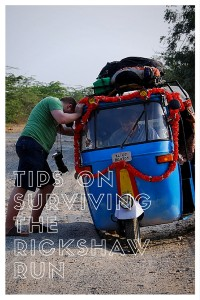 One of life's greatest adventures is driving a rickshaw around India for charity. Read on for our tips on surviving it!