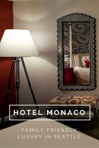 Hotel Monaco in downtown Seattle, family friendly luxury as it should be!
