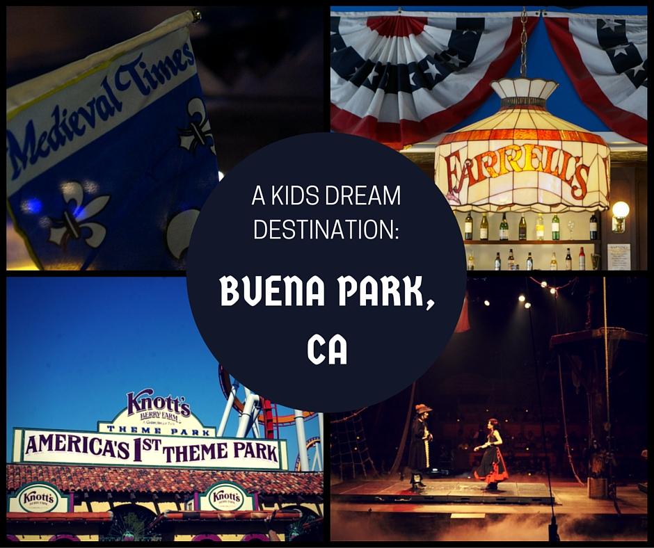 5 Super Fun Things To Do In Buena Park CA: A Kid's Dream Destination