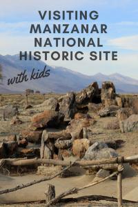 visiting-manzanar-historic-site- with kids