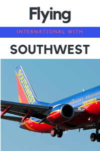 Flying internationally with Southwest Airlines is a cost efficient and family friendly alternative to other airlines.