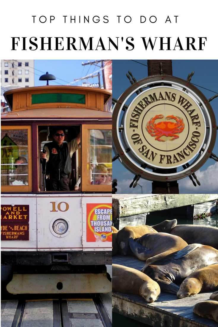 Top Things To Do At Fisherman S Wharf In San Francisco
