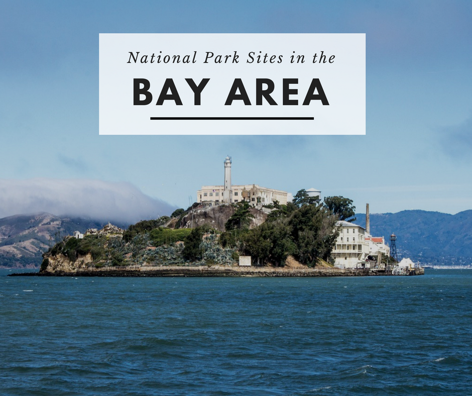 10 Must Visit San Francisco National Parks