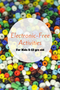 10 Electronic-free activities for kids 5-12 years old to combat the laptop/iPad bans!