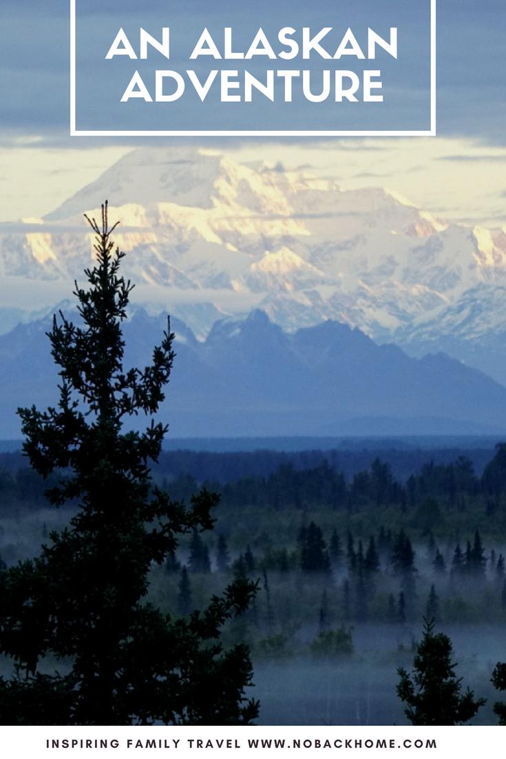 An Alaskan Summer Adventure - Alaska | Family Travel |