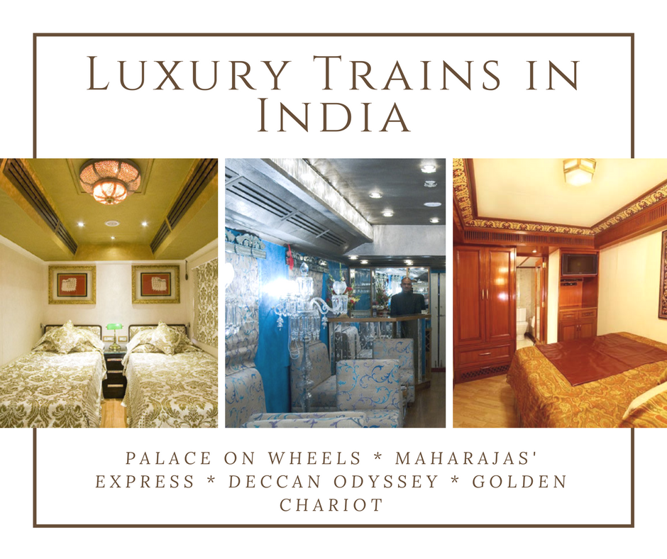 Traveling by Luxury Trains in India - No Back Home