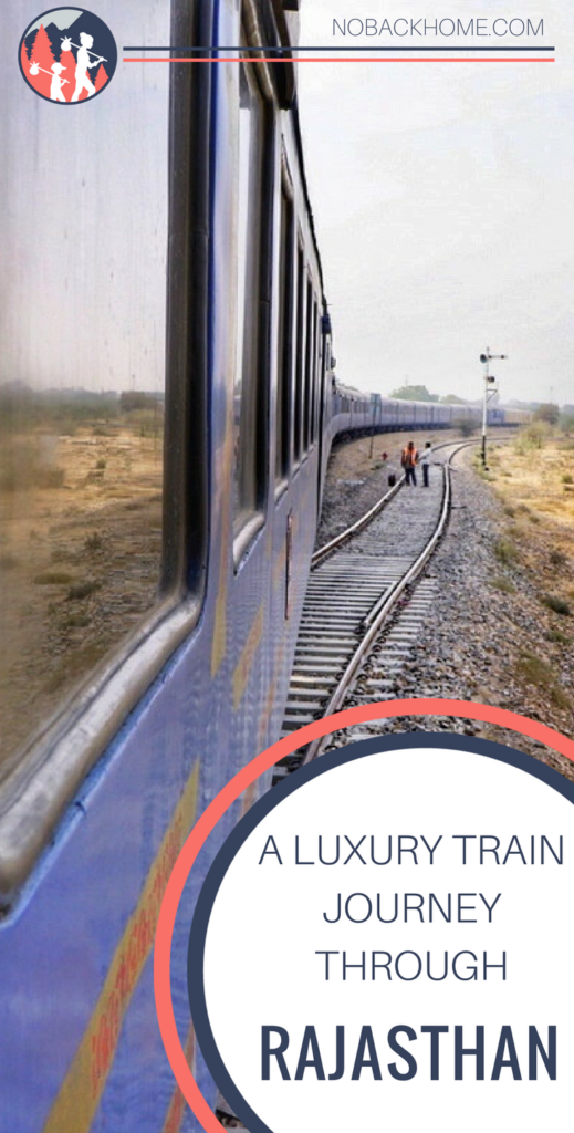 Take a luxury train journey through Rajasthan with the Palace on Wheels train