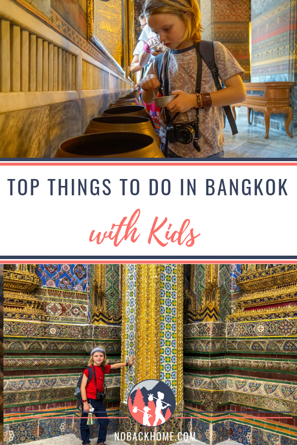 Top things to do in Bangkok Thailand with kids