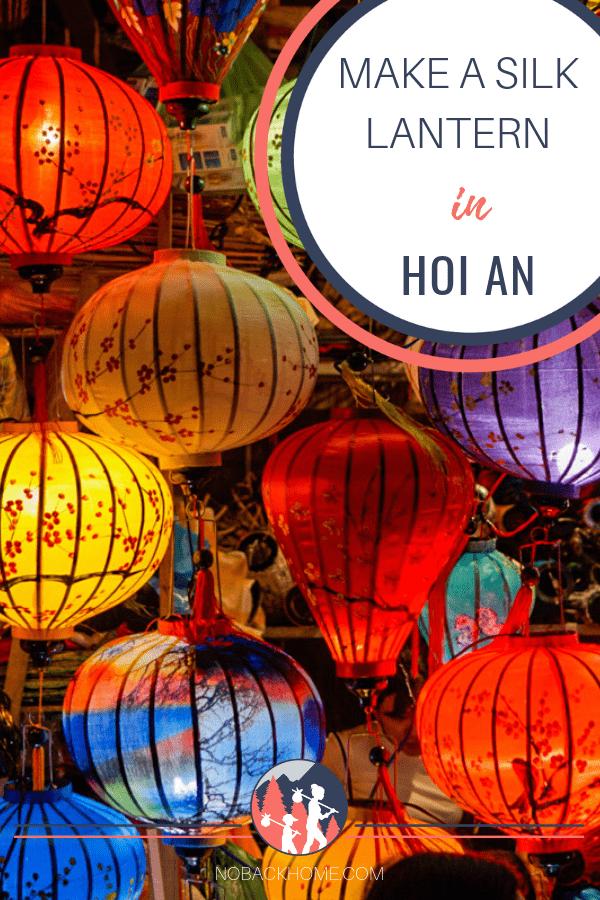 Make your own silk lantern as a souvenir in Hoi An Vietnam