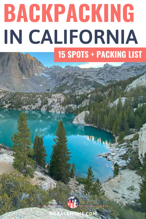 15 Amazing spots for backpacking in California plus packing ideas