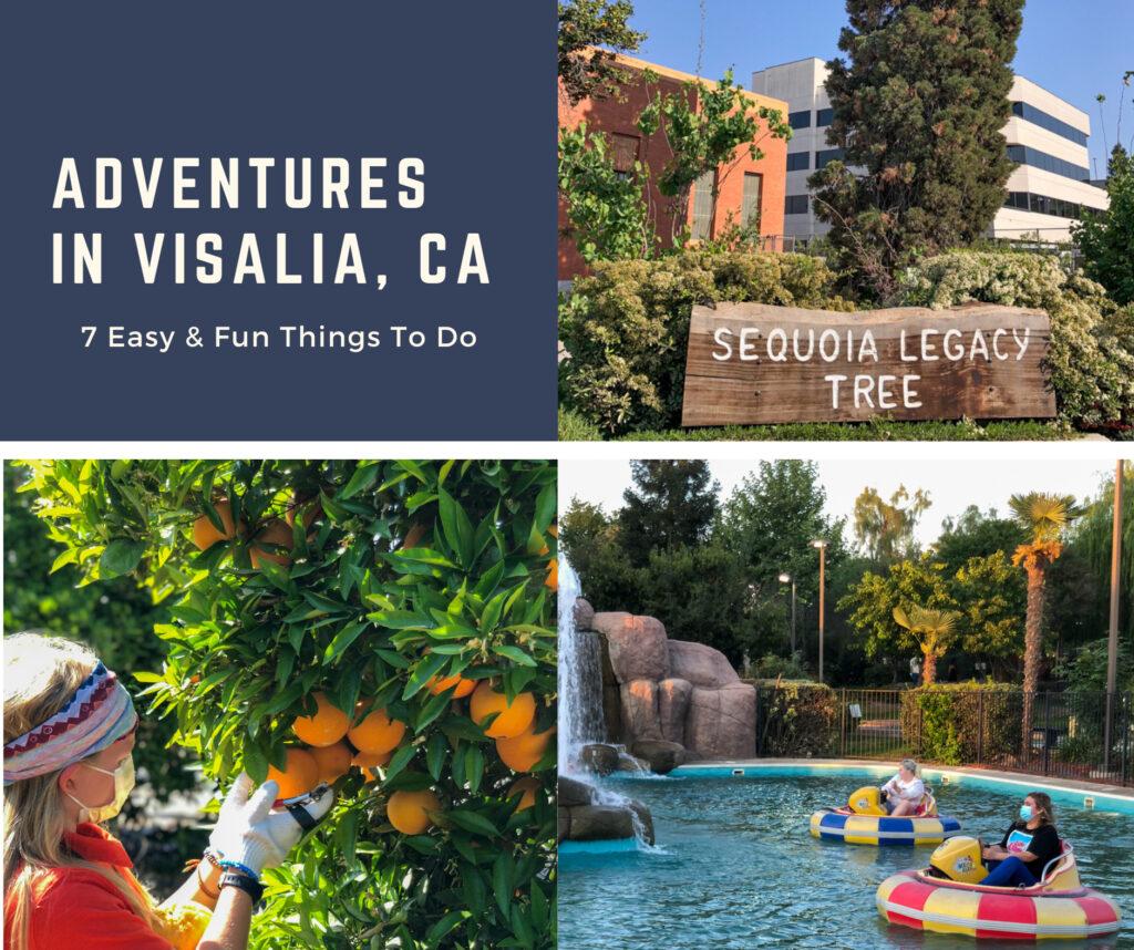 7 Easy, Fun & Uplifting Things To Do In Visalia California